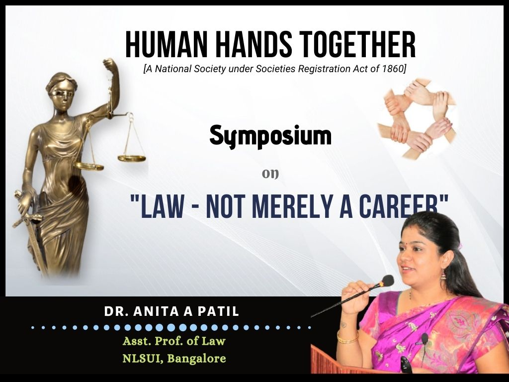 Law - Not merely a career Anita Patil