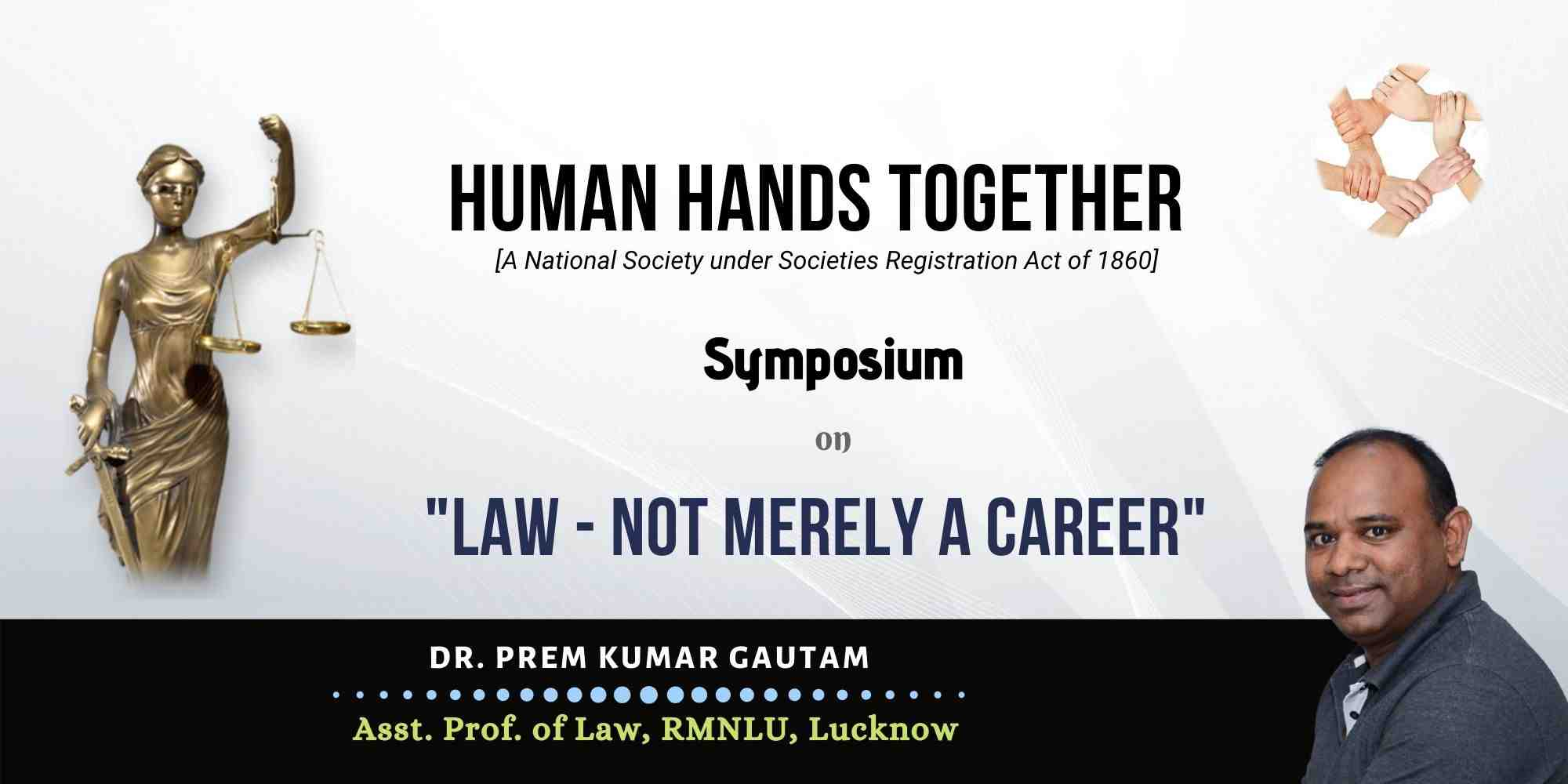 LAW – NOT MERELY A CAREER